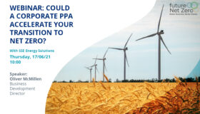 Webinar: Could a Corporate PPA accelerate your transition to net zero?